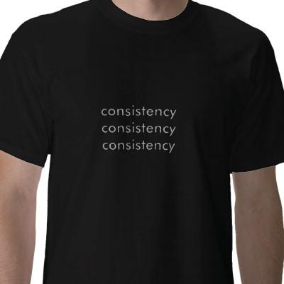 consistency consistency consistency tshirt