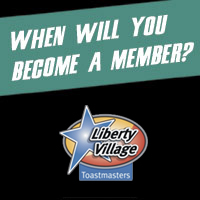 Liberty Village Toastmasters: When will you become a member?